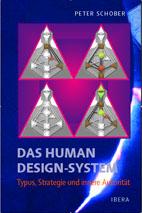 Das Human Design-System Typus, Strategie und inner