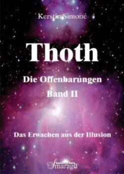 Thoth Die Offenbarungen Band II