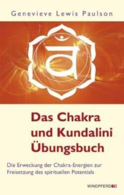 Das Chakra und Kundalini Übungsbuch
