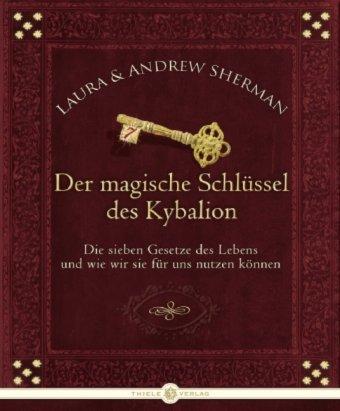 Der magische Schlüssel des Kybalion