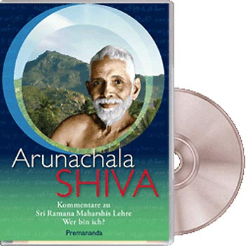 Arunachala Shiva Die Lehre von Ramana Maharshi