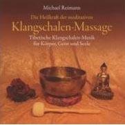 Die Heilkraft der meditativen Klangschalen-Massage