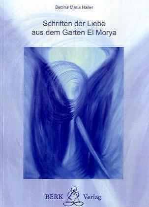Schriften der Liebe aus dem Garten El Morya