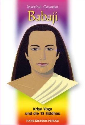 Babaji Kriya Yoga und die 18 Siddhas