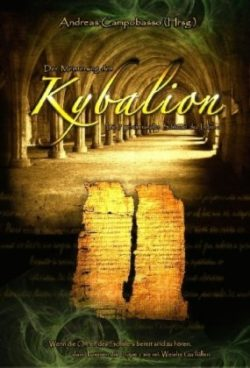 Der Meisterweg des Kybalion