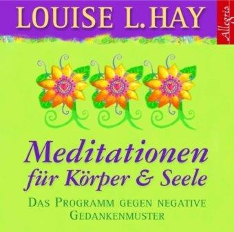 Meditationen für Körper & Seele