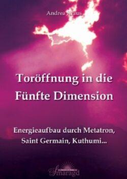 Toröffnung in die Fünfte Dimension
