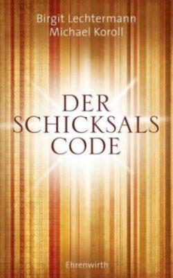 Der Schicksals Code