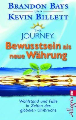 The Journey Bewusstsein als neue Währung