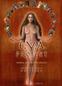 Das E.V.A. Projekt
