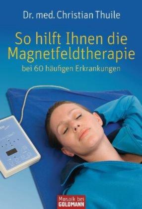 So hilft Ihnen die Magnetfeldtherapie