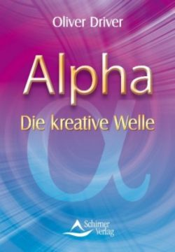 Alpha Die kreative Welle