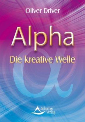 Alpha Die kreative Welle
