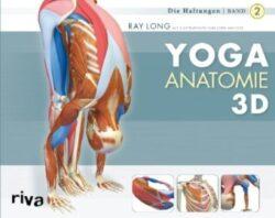 Yoga Anatomie 3D 2 Die Haltungen