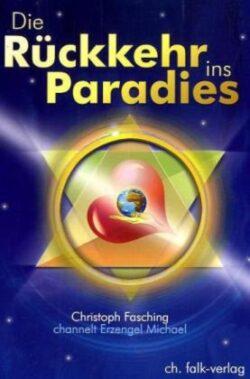 Die Rückkehr ins Paradies