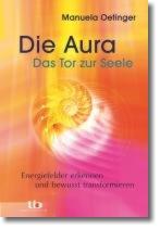 Die Aura Das Tor zur Seele