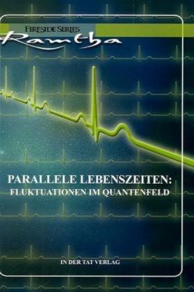 Parallele Lebenszeiten: Flutuationen im Quantenfel