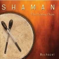 Shaman The Healing Drum
