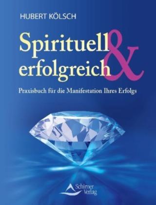 Spirituell & Erfolgreich