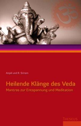 Heilende Klänge des Veda +CD