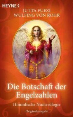Die Botschaft der Engelzahlen