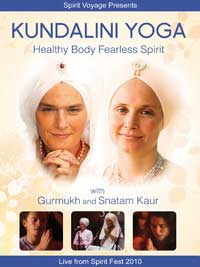 Kundalini Yoga Healthy Body Fearless Spirit