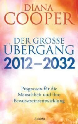 Der grosse Übergang 2012-2032