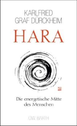 HARA Die energetische Mitte des Menschen