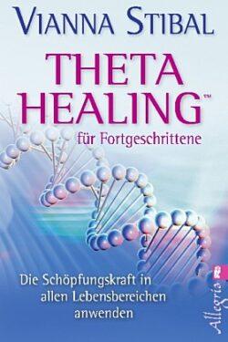 Theta Healing für Fortgeschrittene