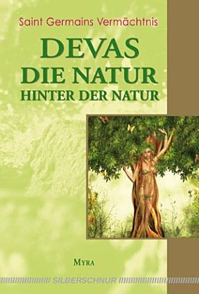Devas Die Natur hinter der Natur