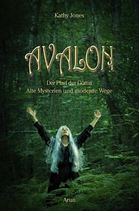 Avalon Der Pfad der Göttin