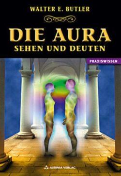 Die Aura sehen und deuten