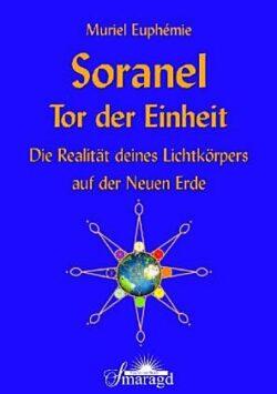 Soranel Tor der Einheit