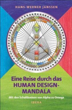 Eine Reise durch das Human Design-Mandala