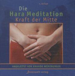 Die Hara Meditation