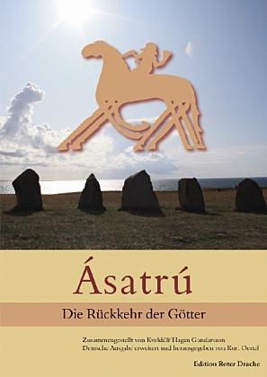 Asatru Die Rückkehr der Götter