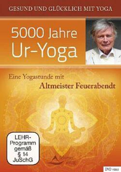 5000 Jahre Ur-Yoga