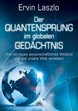 Der Quantensprung im globalen Gedächtnis