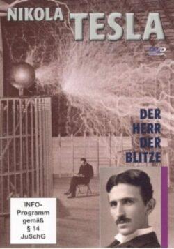 Nikola Tesla Der Herr der Blitze