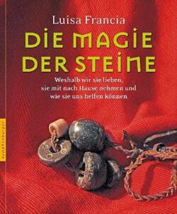 Die Magie der Steine