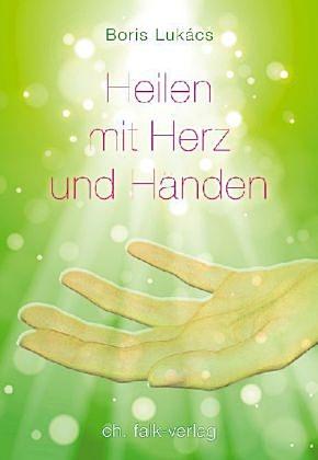 Heilen mit Herz und Händen