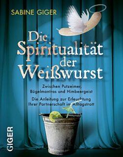 Die Spiritualität der Weißwurst
