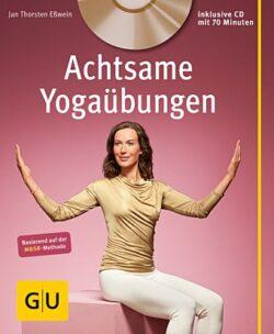 Achtsame Yogaübungen