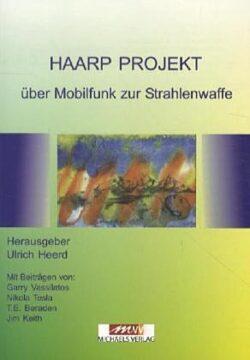 Haarp Projekt über Mobilfunk zu Strahlenwaffe