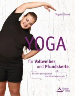 Yoga für Vollweiber und Pfundskerle