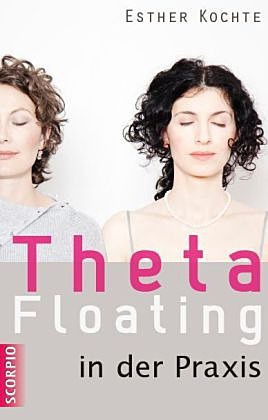Theta Floating in der Praxis