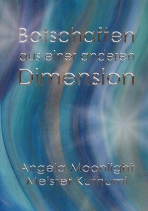 Botschaften aus einer anderen Dimension