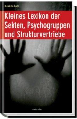 Kleines Lexikon der Sekten, Psychogruppen und Stru