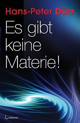 Es gibt keine Materie!