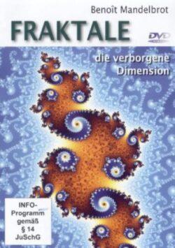 Fraktale die verborgene Dimension